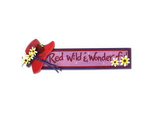 "Red Hat wooden ""Red, Wild & Wonderful"" sign"