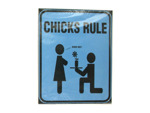 chicks rule blue sign