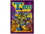T Bots Morphing robots coloring and activity book